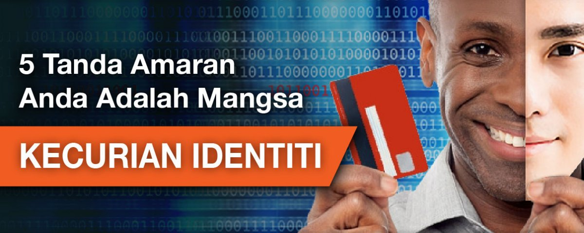 Top 5 signs you are a victim of identity theft