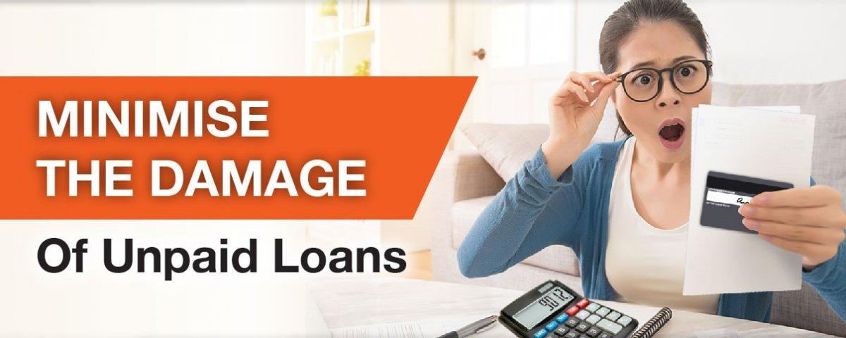 Minimise the damage of unpaid loans