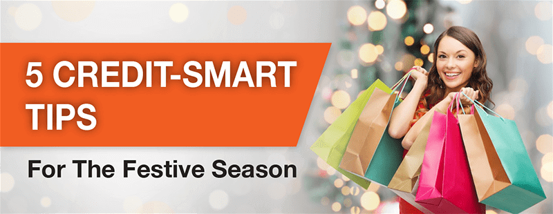 Credit-Smart Tips For The Festive Season